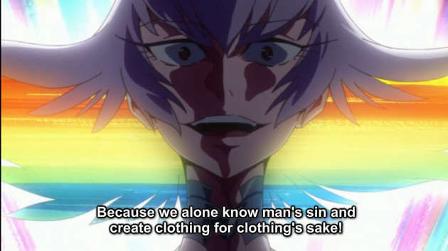 "A screenshot shows a close-up of Ragyo with dramatic shadows on her face. She says, ""Because we alone know man's sin and create clothing for clothing's sake!"""